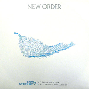 商品詳細 : NEW ORDER(12) JETSTREAM -REMIX- / SOMEONE LIKE YOU -REMIX-