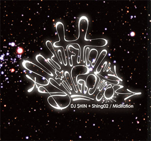 商品詳細 : DJ $HIN + SHING02(CD) MIDITATION