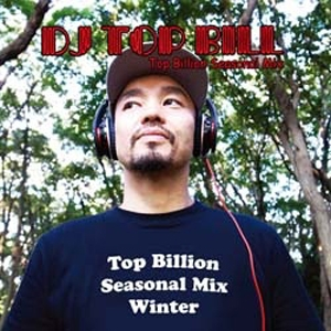 商品詳細 : DJ TOP BILL(MIX CD) TOP BILLION SEASONAL MIX WINTER