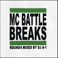 商品詳細 : DJ A-1(MIX CD)MC BATTLE BREAKS ROUND4