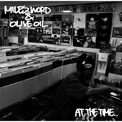 商品詳細 : MILES WORD & OLIVE OIL(EP) AT THE TIME