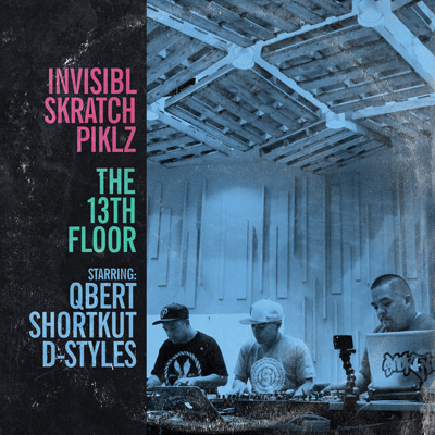 商品詳細 : INVISIBL SKRATCH PIKLZ(2LP) THE 13TH FLOOR