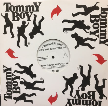 商品詳細 : 【中古・USED】TONY TOUCH(12) I WONDER WHY HE'S THE GREATEST DJ