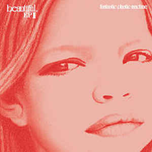 商品詳細 : 【中古・USED】FANTASTIC PLASTIC MACHINE (12inch) BEAUTIFUL. EP1