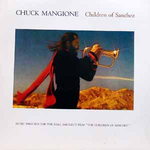 商品詳細 : 【USED・中古】Chuck Mangione (2LP) CHILDREN OF SANCHEZ