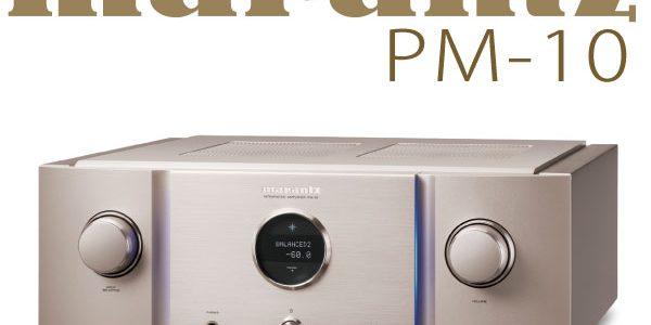 【GW特別価格】Marantz PM10を期間限定展示中です。