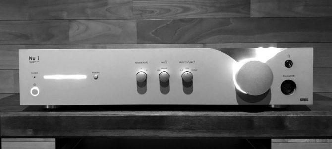 【電子楽器メーカが放つDSD対応DAC】KORGのNu1を聴いてみました