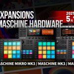 【5月11日まで!】MASCHINEの対象機種を買うと、最大約4万円相当の音源が無料でもらえる期間限定キャンペーン開始!