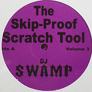 商品詳細 : DJ SWAMP(2LP) THE SKIP-PROOF SCRATCH TOOL VOLUME.3