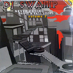商品詳細 : DJ SWAMP(2LP) NEVERENDING DRUM & BASS LOOPS VOL 2