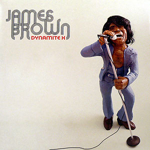 商品詳細 : JAMES BROWN(2LP) DYNAMITE X