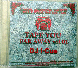 商品詳細 : DJ I-CUE(MIX CD) TAPE YOU FARAWAY VOL.1
