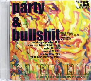 商品詳細 : DJ KICELL(MIX CD) PARTY & BULLSHIT