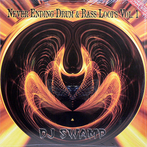 商品詳細 : DJ SWAMP(2LP) NEVER ENDING DRUM & BASS LOOPS VOL.1