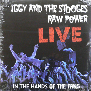 商品詳細 : 【OTAIRECORD ULTRA VINYL SALE!枚数限定50%OFF!】IGGY AND THE STOOGES(LP 180g重量盤) RAW POWER LIVE: IN THE HANDS OF THE FANS