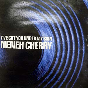 商品詳細 : 【USED・中古】NENEH CHERRY (12) I'VE GOT YOU UNDER MY SKIN