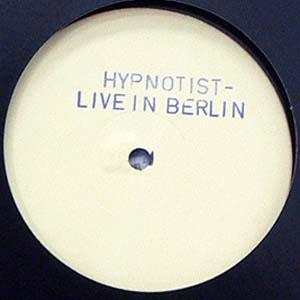 商品詳細 : 【USED・中古】HYPNOTIST (12) LIVE IN BERLIN