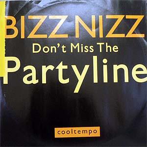 商品詳細 : 【USED・中古】BIZZ NIZZ(12)DON'T MISS THE PARTYLINE