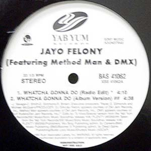 商品詳細 : JAYO FELONY(12) WHATCHA GONNA DO