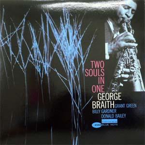 商品詳細 : GEORGE BRAITH  (ジョージ・ブレイス) (LP) タイトル名:TWO SOULS IN ONE