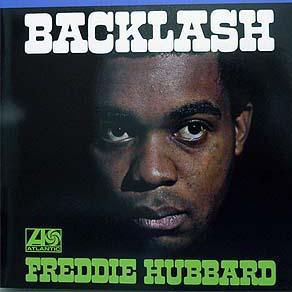 商品詳細 : FREDDIE HUBBARD (フレディ・ハバード) (LP 180g重量盤) タイトル名:BACKLASH