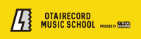 OTAIRECORD MUSIC SCHOOL ISM 公式ブログ