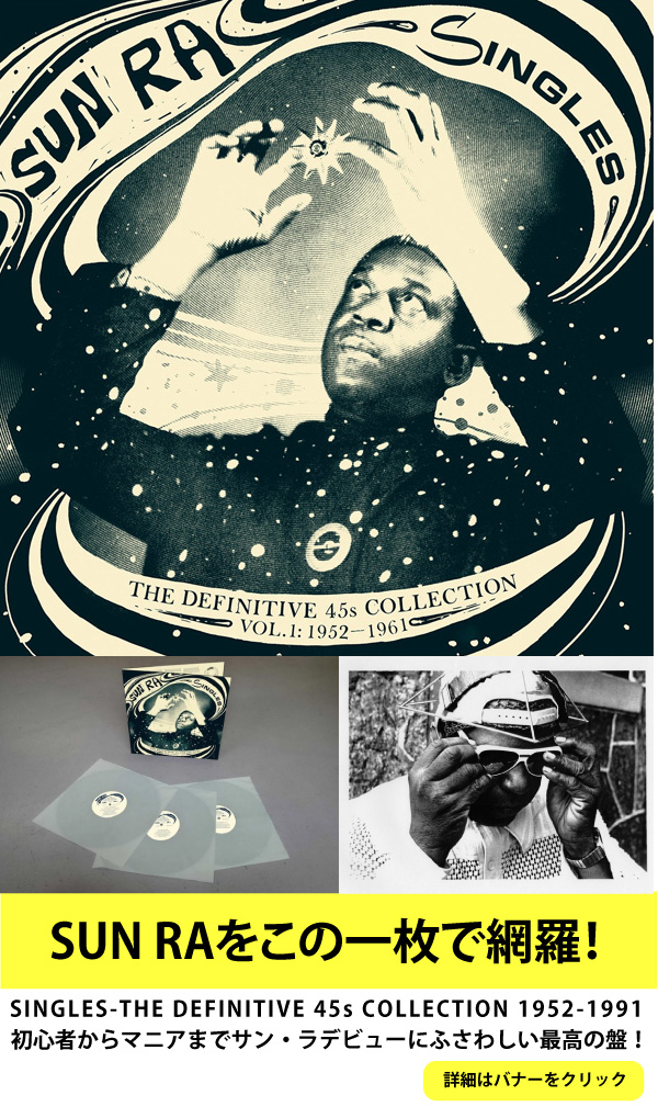 SUN RA(3LP) SINGLES-THE DEFINITIVE 45s COLLECTION 1952-1991